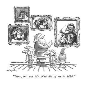 """Now, this one Mr. Nast did of me in 1880."" - New Yorker Cartoon by Henry Martin"