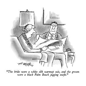 """""""The bride wore a white silk warmup suit, and the groom wore a black Palm ?"""" - New Yorker Cartoon by Henry Martin"""
