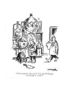 """""""Well, Carpenter, this does it! You and O'Callaghan are through as a team! - New Yorker Cartoon by Henry Martin"""