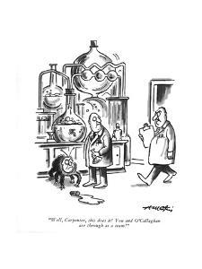 """Well, Carpenter, this does it! You and O'Callaghan are through as a team! - New Yorker Cartoon by Henry Martin"