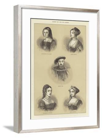 Henry VIII and His Queens--Framed Giclee Print