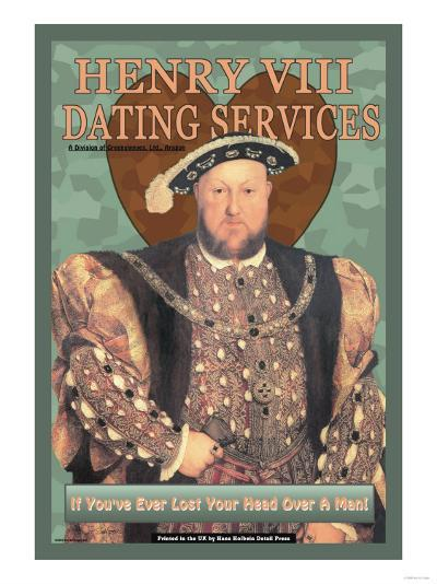 Henry VIII Dating Services--Art Print
