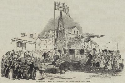 Her Majesty En Route to Cambridge, Queen Eleanor's Cross, at Waltham--Giclee Print