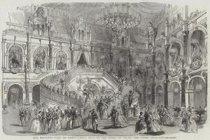 Her Majesty's Visit to Paris, Grand Ball at the Hotel De Ville, the Court Louis Xiv