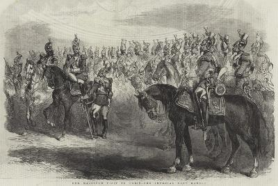 Her Majesty's Visit to Paris, the Imperial Cent Gardes--Giclee Print