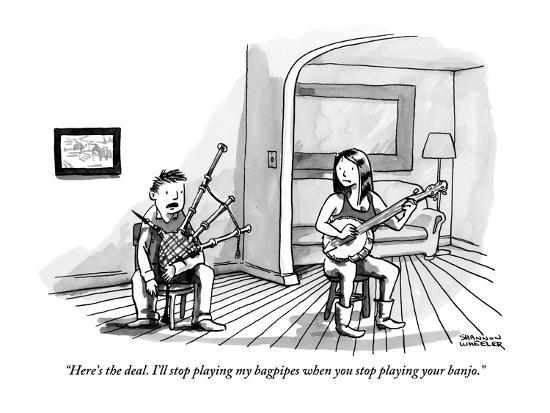 """""""Here's the deal. I'll stop playing my bagpipes when you stop playing your?"""" - New Yorker Cartoon-Shannon Wheeler-Premium Giclee Print"""