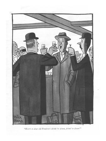 https://imgc.artprintimages.com/img/print/here-s-to-dear-old-pomfret-drink-er-down-drink-er-down-new-yorker-cartoon_u-l-pgr4e70.jpg?p=0