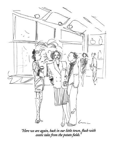 """""""Here we are again, back in our little town, flush with exotic tales from ?"""" - New Yorker Cartoon-Richard Cline-Premium Giclee Print"""