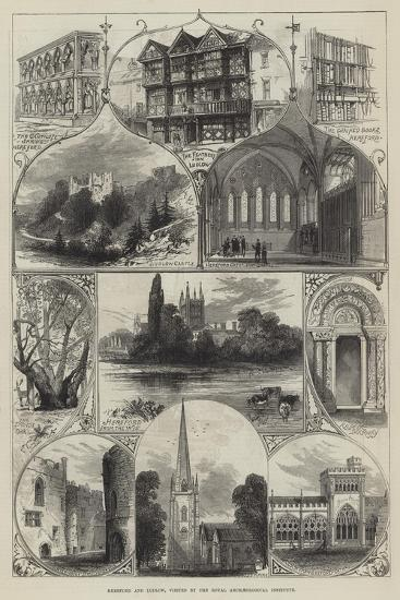 Hereford and Ludlow, Visited by the Royal Archaeological Institute--Giclee Print