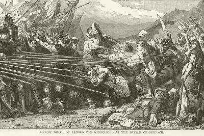 Heroic Death of Arnold Von Winkelried at the Battle of Sempach--Giclee Print