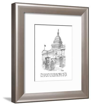 """""""Hey, do you want to be on the news tonight or not?  This is a sound bite,?"""" - New Yorker Cartoon-Jack Ziegler-Framed Premium Giclee Print"""