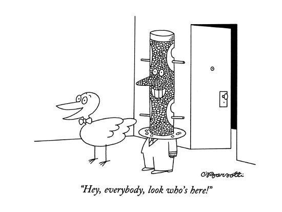 """Hey, everybody, look who's here!"" - New Yorker Cartoon-Charles Barsotti-Premium Giclee Print"
