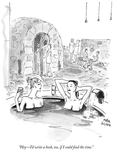"""Hey?I'd write a book, too, if I could find the time."" - New Yorker Cartoon-Marisa Acocella Marchetto-Premium Giclee Print"