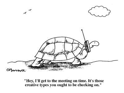 """""""Hey, I'll get to the meeting on time. It's those creative types you ought?"""" - Cartoon-Charles Barsotti-Premium Giclee Print"""