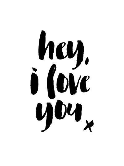 Hey I Love You-Brett Wilson-Art Print