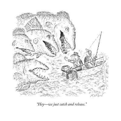 """Hey?we just catch and release."" - New Yorker Cartoon-Edward Koren-Premium Giclee Print"