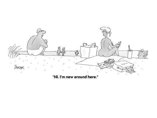 """""""Hi. I'm new around here."""" - Cartoon-Jack Ziegler-Premium Giclee Print"""