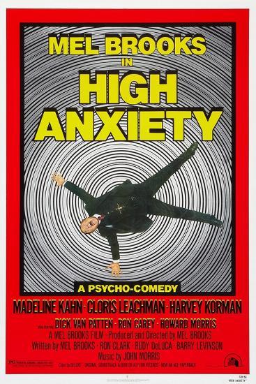 High Anxiety, Mel Brooks, 1977--Art Print
