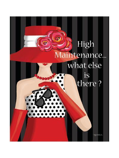 High Maintenance-Kathy Middlebrook-Art Print