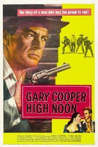 High Noon, 1952, Directed by Fred Zinnemann