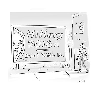 Hillary 2016 - Deal With It - Cartoon-Kim Warp-Premium Giclee Print