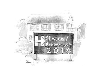 Hillary / Azithromycin 2016 - Cartoon-Benjamin Schwartz-Premium Giclee Print