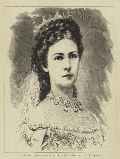 Him Elizabeth Amelie Eugenie, Empress of Austria--Giclee Print
