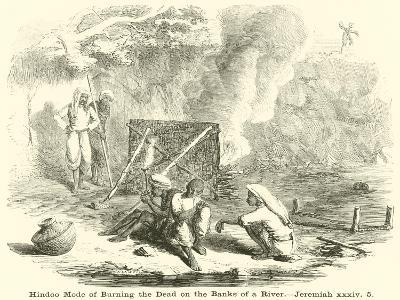 Hindoo Mode of Burning the Dead on the Banks of a River, Jeremiah--Giclee Print
