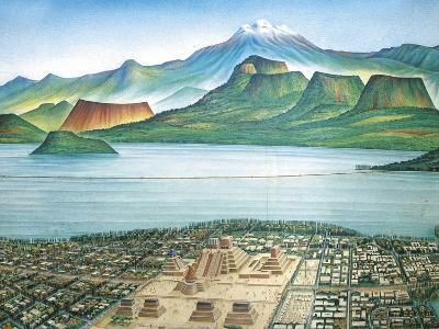 Historic View of Tenochtitlan, Ancient Capital of the Aztec Empire, and the Valley of Mexico--Giclee Print