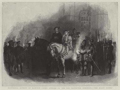 https://imgc.artprintimages.com/img/print/historical-aspects-of-hampton-court-edward-vi-and-the-protector-somerset-the-night-alarm_u-l-puhs7s0.jpg?p=0