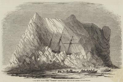 Hm Arctic Steam-Vessel Intrepid Driven Forty Feet Up an Iceberg, in Baffin's Bay--Giclee Print
