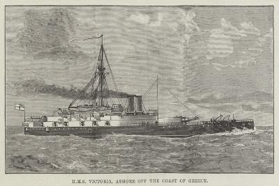 HMS Victoria, Ashore Off the Coast of Greece--Giclee Print