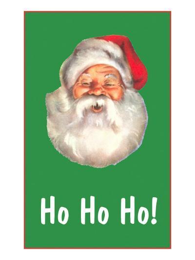 Ho Ho Ho, Santa Claus Face--Art Print