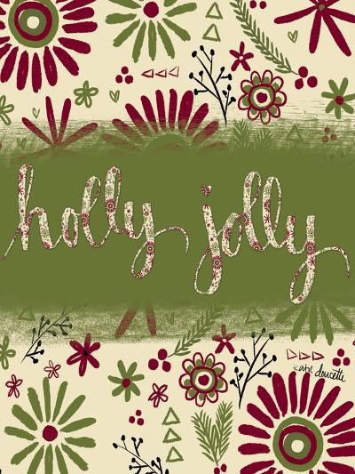 Holly Jolly-Katie Doucette-Art Print