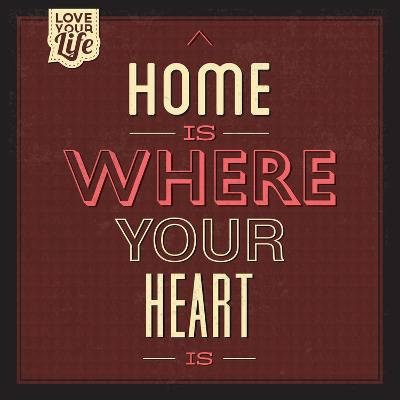 Home Is Were Your Heart Is-Lorand Okos-Art Print