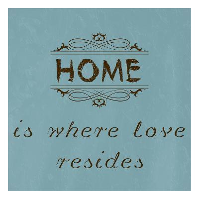 Home is Where Love Resides-Sheldon Lewis-Art Print
