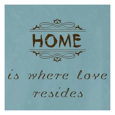 https://imgc.artprintimages.com/img/print/home-is-where-love-resides_u-l-f8ixd90.jpg?p=0