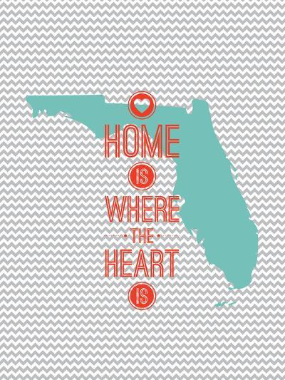 Home Is Where The Heart Is - Flordia--Art Print