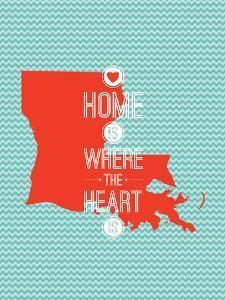 Home Is Where The Heart Is - Louisiana