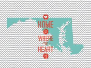 Home Is Where The Heart Is - Maryland