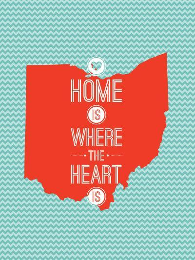 Home Is Where The Heart Is - Ohio--Art Print