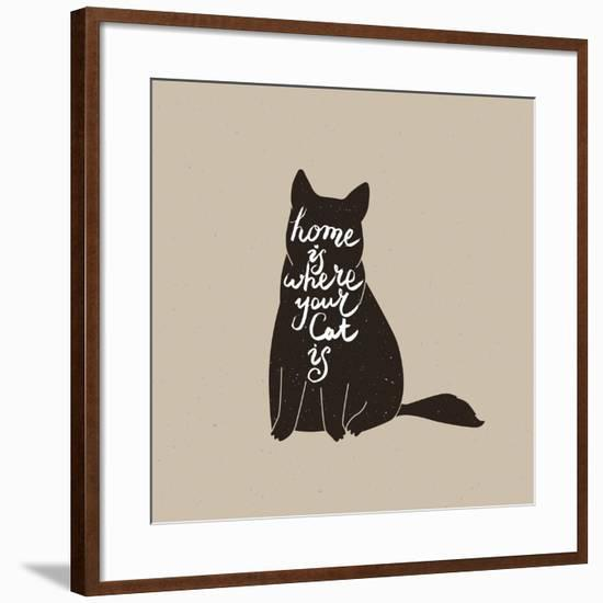 Home is Where Your Cat Is. Cute Cat Character and Quote. Trendy Hipster Hand Drawn Style Illustrati-_VectorStory_-Framed Art Print