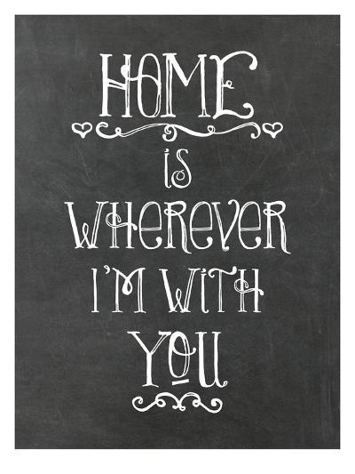 Home Is Wherever Chalkboard-Amy Brinkman-Art Print