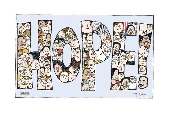 """Hope!  (Faces of all different ethnicities, genders and ages are arranged to spell """"Hope!"""".)-Signe Wilkinson-Art Print"""