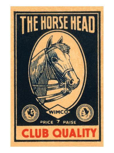Horse Head Club Quality Matches--Art Print