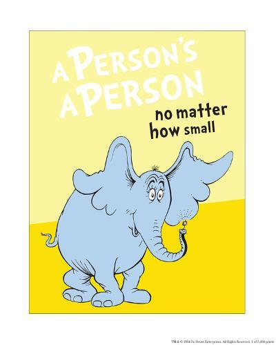 Horton Hears a Who: A Person's a Person (on yellow)-Theodor (Dr. Seuss) Geisel-Art Print