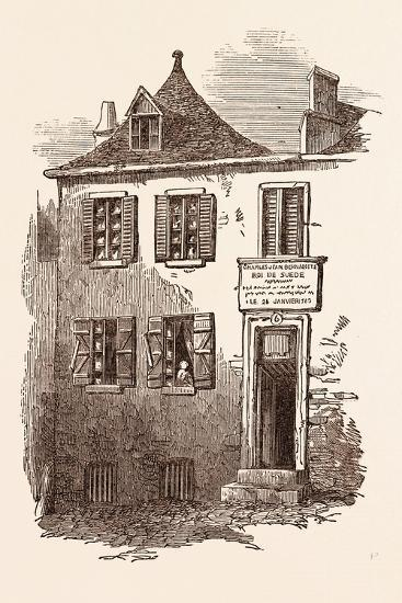 House at Pau in Which Bernadotte Was Born, January 26, 1764. Pyrenees-Atlantiques, France--Giclee Print