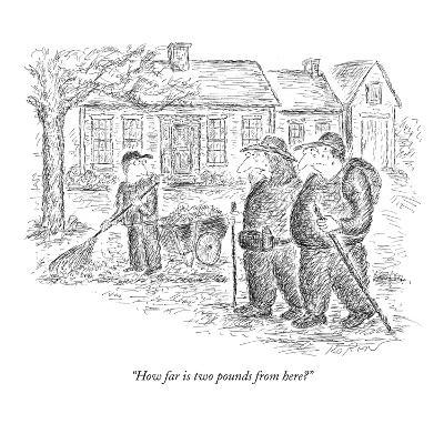 """""""How far is two pounds from here?"""" - New Yorker Cartoon-Edward Koren-Premium Giclee Print"""