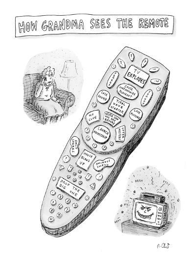 """""""How Grandma sees the remote."""" - New Yorker Cartoon-Roz Chast-Premium Giclee Print"""