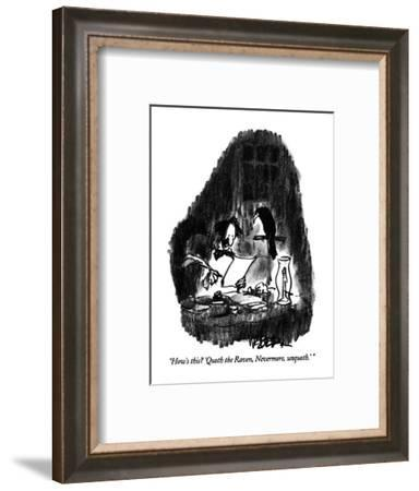 """""""How's this?  'Quoth the Raven, Nevermore, unquoth.'"""" - New Yorker Cartoon-Robert Weber-Framed Premium Giclee Print"""